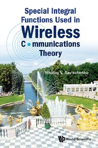 SpecialIntegralFunctionsUsedinWirelessCommunicationsTheory