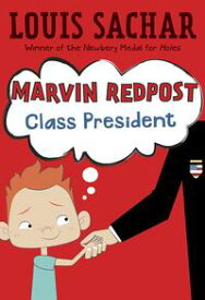 Marvin Redpost #5: Class President【電子書籍】[ Louis Sachar ]
