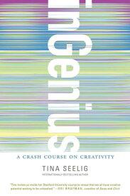 inGeniusA Crash Course on Creativity【電子書籍】[ Tina Seelig ]