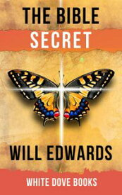 The Bible Secret【電子書籍】[ Will Edwards ]