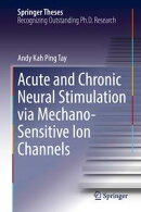 Acute and Chronic Neural Stimulation via Mechano-Sensitive Ion Channels