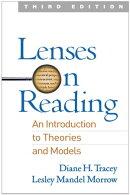 Lenses on Reading, Third Edition