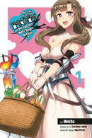Do You Love Your Mom and Her Two-Hit Multi-Target Attacks?, Vol. 1 (manga)