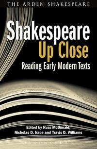 Shakespeare Up CloseReading Early Modern Texts【電子書籍】[ Prof. Russ McDonald ]