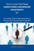 How to Land a Top-Paying Addictions counselor assistants Job: Your Complete Guide to Opportunities, Resumes …