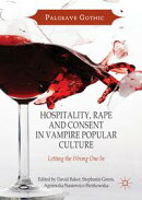 Hospitality, Rape and Consent in Vampire Popular Culture