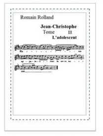 Jean-Christophe 3Tome III L'adolescent【電子書籍】[ Romain Rolland ]