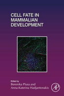 Cell Fate in Mammalian Development