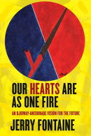 Our Hearts Are as One Fire