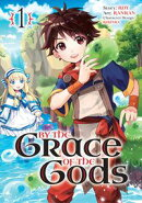 By the Grace of the Gods (Manga) 01