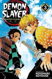 Demon Slayer: Kimetsu no Yaiba, Vol. 3Believe in Yourself【電子書籍】[ Koyoharu Gotouge ]