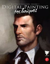 Digital Painting TechniquesMasters Collection【電子書籍】[ 3dtotal.Com ]