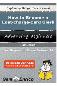 HowtoBecomeaLost-charge-cardClerkHowtoBecomeaLost-charge-cardClerk