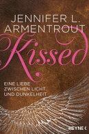 Kissed - Eine Liebe zwischen Licht und Dunkelheit