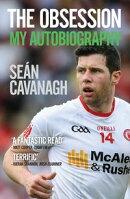 Seán Cavanagh: The Obsession
