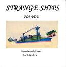 Strange Ships For You