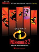 Incredibles 2 Songbook