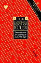 The Complete Book of Rules: Time tested secrets for capturing the heart of Mr. R...