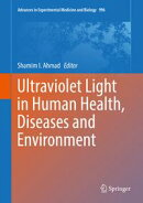 Ultraviolet Light in Human Health, Diseases and Environment
