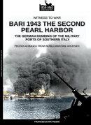 Bari 1943: the second Pearl Harbor