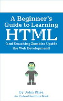 A Beginner's Guide to Learning HTML5