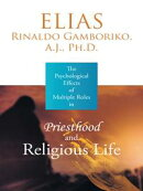 The Psychological Effects of Multiple Roles in Priesthood and Religious Life
