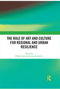 TheRoleofArtandCultureforRegionalandUrbanResilience