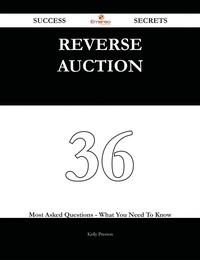 ReverseAuction36SuccessSecrets-36MostAskedQuestionsOnReverseAuction-WhatYouNeedToKnow