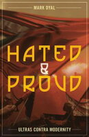 Hated and Proud