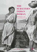 The Subaltern Indian Woman