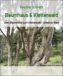 Baumhaus & Kletterwald