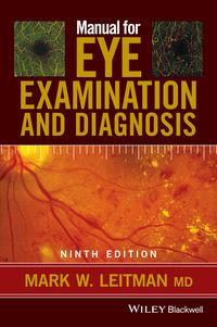Manual for Eye Examination and Diagnosis【電子書籍】[ Mark Leitman ]