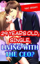 29 years old, Single, Living with the CEO? Vol.12 (TL Manga)