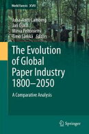 The Evolution of Global Paper Industry 1800〓–2050