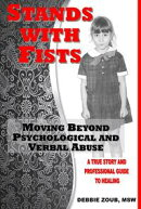Stands With Fists: Moving Beyond Psychological and Verbal Abuse