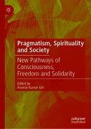 Pragmatism, Spirituality and Society