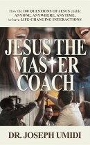 JESUS THE MASTER COACH