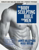 The Body Sculpting Bible for Men, Fourth Edition