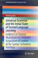 Universal Grammar and the Initial State of Second Language Learning