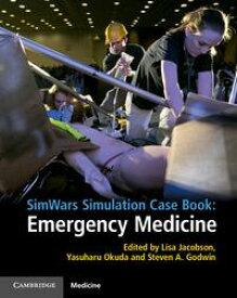 SimWars Simulation Case Book: Emergency Medicine【電子書籍】