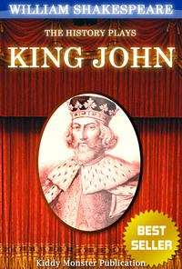 King John By William ShakespeareWith 30+ Original Illustrations,Summary and Free Audio Book Link【電子書籍】[ William Shakespeare ]