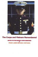 The Corps and Vietnam Remembered
