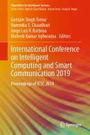 International Conference on Intelligent Computing and Smart Communication 2019