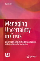 Managing Uncertainty in Crisis