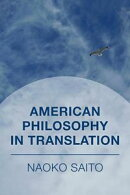 American Philosophy in Translation