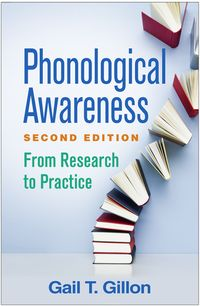 Phonological Awareness, Second EditionFrom Research to Practice【電子書籍】[ Gail T. Gillon, PhD ]