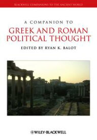 A Companion to Greek and Roman Political Thought【電子書籍】