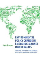 Environmental Policy Change in Emerging Market Democracies