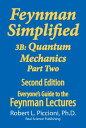 Feynman Lectures Simplified 3B: Quantum Mechanics Part Two【電子書籍】[ Robert Piccion...