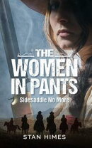 The Women in Pants: Sidesaddles No More